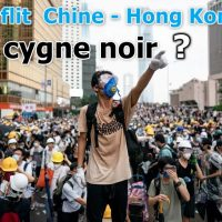Conflit Pékin - Hong Kong : LE cygne noir ?